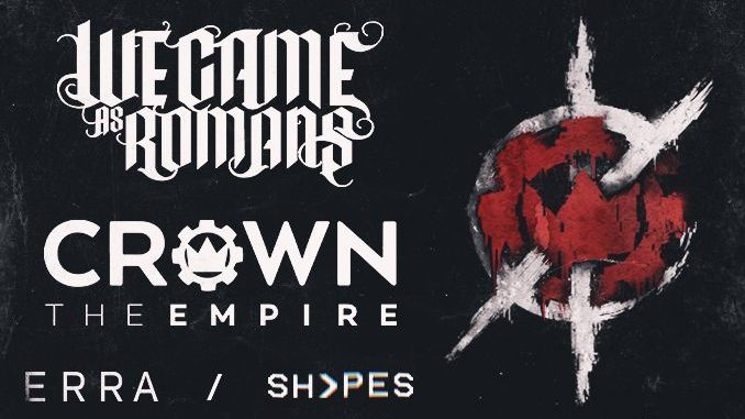Crown the Empire And We Came As Romans Will Take The Skyway